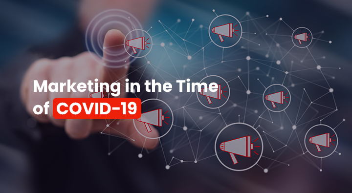 marketing in the time of COVID-19